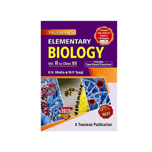 Trueman's Elementary Biology For Class XII & NEET (NEW 2020)