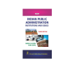 Indian Public Administration: Institutions and Issues