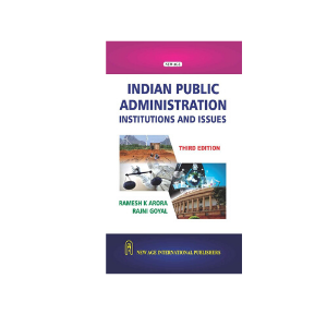 Indian Public Administration (Institutions and Issues) For 2020-2021 by Arora & Goyal