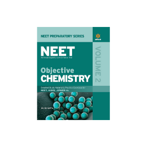 Objective Chemistry Vol.-2 For NEET by Dr. R K Gupta