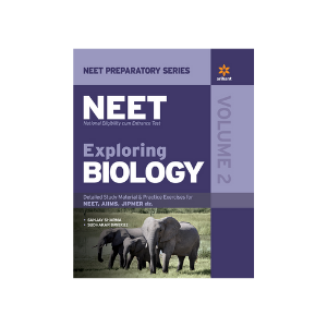 Exploring Biology Vol.-2 For NEET by Sanjay Sharma & Sudhakar Banerjee