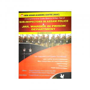 Assam Police Recruitment : Sub Inspector & Jail Warden Exam Book by NAAC (English Medium)