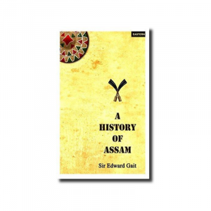 History of Assam By Sir Edward Gait