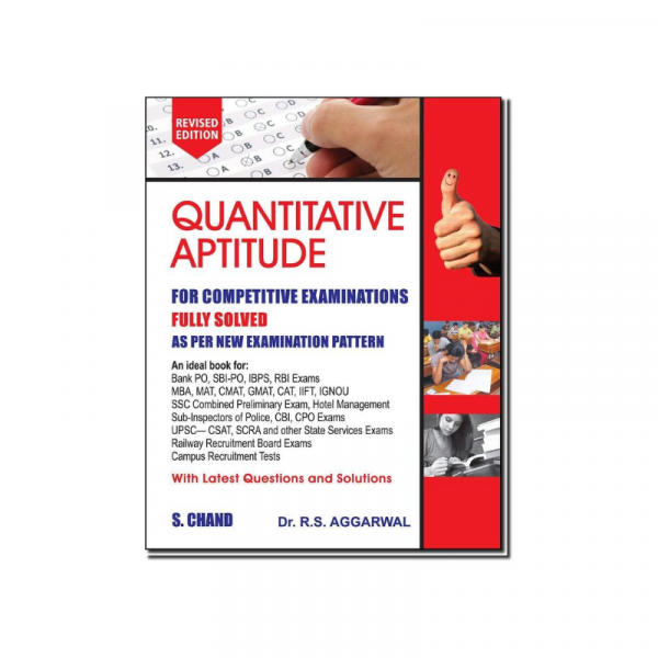 Quantitative Aptitude for Competitive Examinations Dr. R S Aggarwal