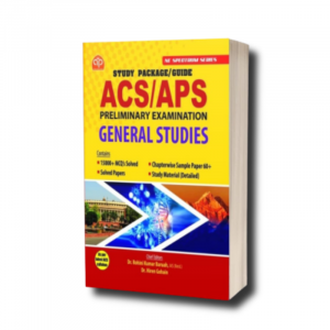 General Studies for APSC Prelims (ACS/APS) 2020 by Ashok Publication