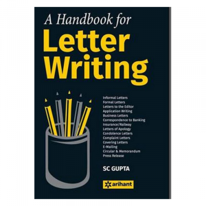 A Handbook for Letter Writing by S C Gupta