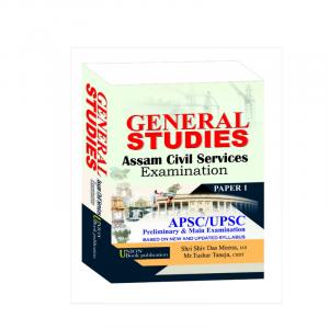 General Studies Paper 1 for APSC/UPSC By Shri Shiv Das Meena (IAS) & Mr Tushar Taneja of UBP