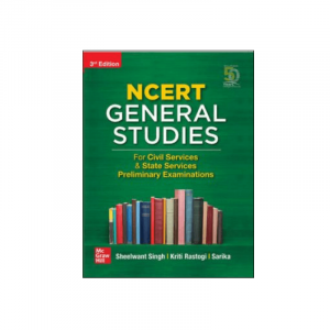 G.S Paper I: Based On NCERT Syllabus For APSC, UPSC