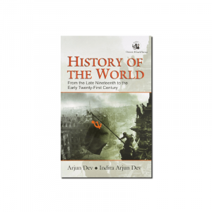 History of the World By Arjun Dev & Indira Arjun Dev