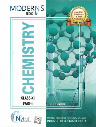 Modern ABC Chemistry for Class 12 (Part I & II)