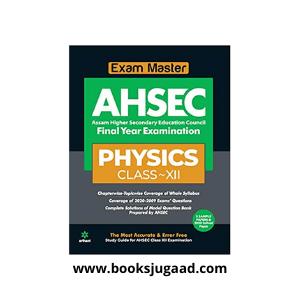 Exam Master AHSEC Physics Class 12 2020-21