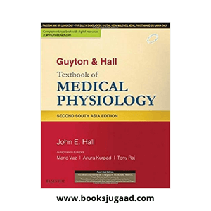 Guyton and Hall Textbook of Medical Physiology By John E. Hall