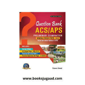 Question Bank ACS/APS  PRELIMINARY EXAMINATION  GENERAL STUDIES PAPER-1 & 2 By Ashok Publication