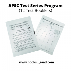 APSC Test Series Program (12 Sets) By Bhadra IAS Academy