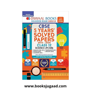 Oswaal CBSE 5 Years' Solved Papers, Science (PCMB) Class 12