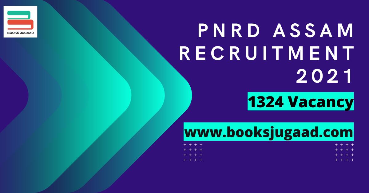 PNRD Assam Recruitment 2021-Total 1324 Contractual Positions