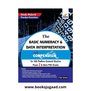 The Basic Numeracy & Data Interpretation Compendium for IAS Prelims General Studies Paper 2 & State PSC Exams