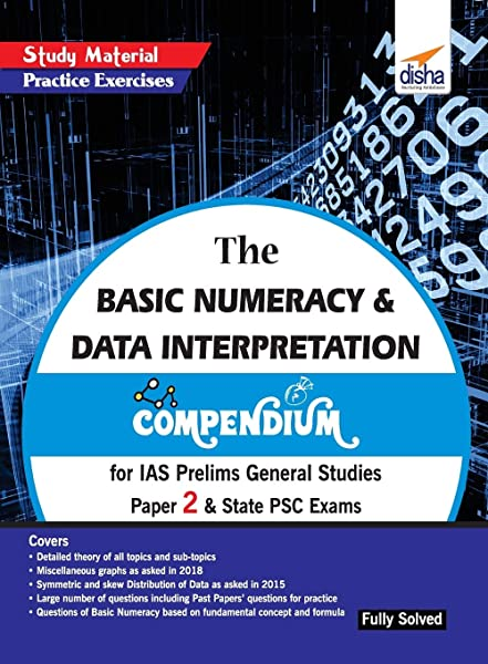 The Basic Numeracy & Data Interpretation Compendium for IAS Prelims General Studies Paper 2 & State PSC Exams