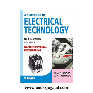 A Textbook of Electrical Technology Vol. 1 By B L Theraja