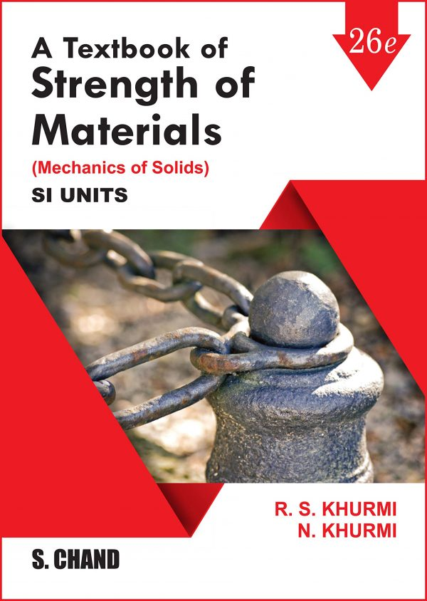 A Textbook of Strength of Materials by R.S. Khurmi