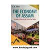 The Economy of Assam (Including Economy of North-East India) By P K Dhar
