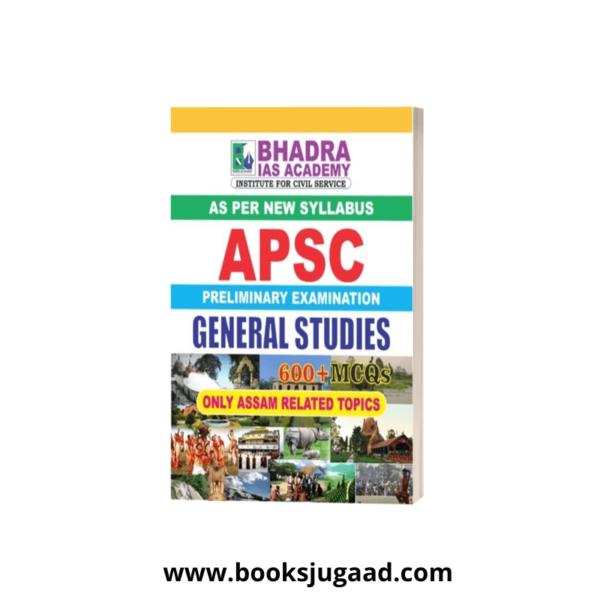 APSC Prelims GS 600+ Assam Based MCQ By Bhadra IAS